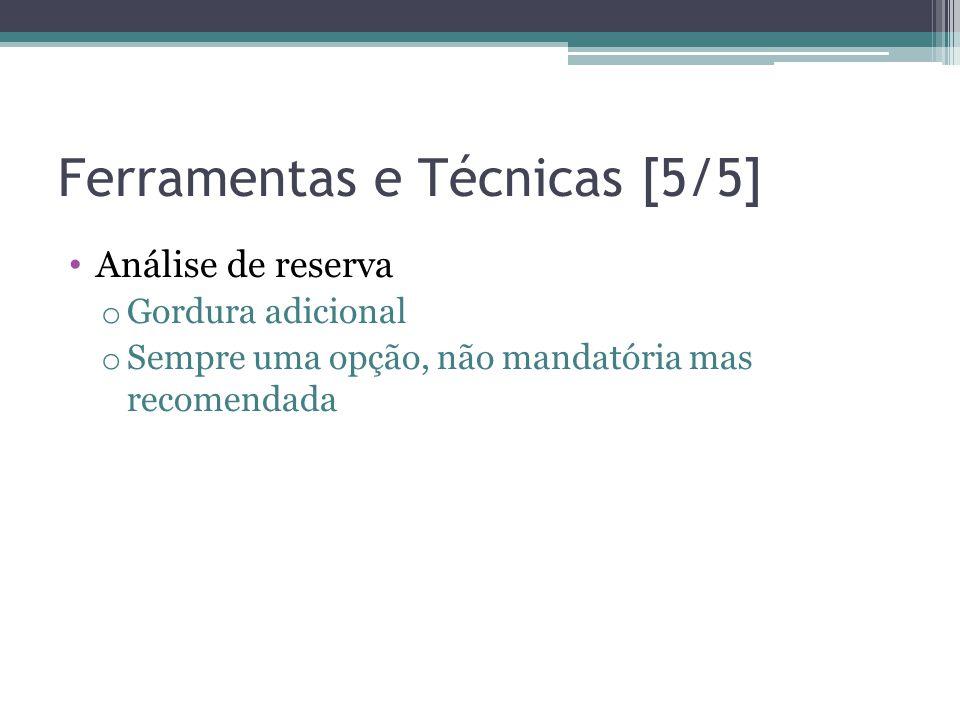 Ferramentas e Técnicas [5/5]